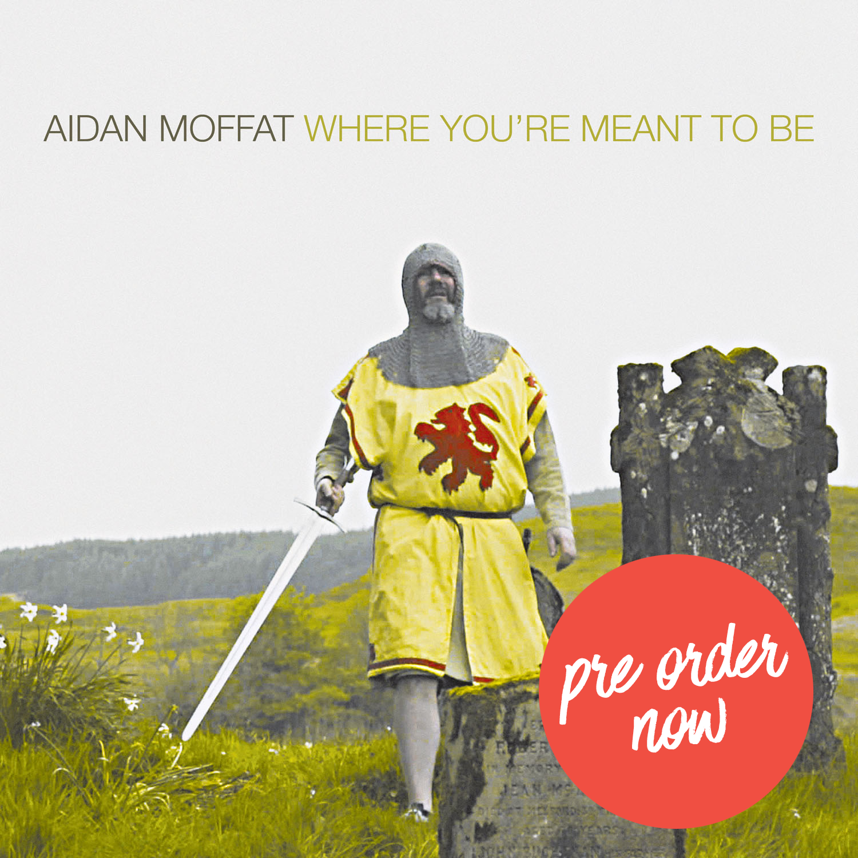 WYMTB-Aidan-Moffat-album-cover-pre-order-now